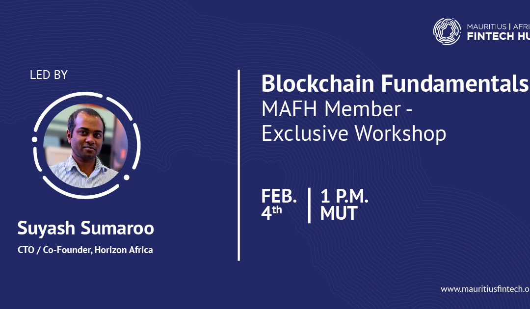 Blockchain: The Fundamentals [MAFH Members-only workshop]