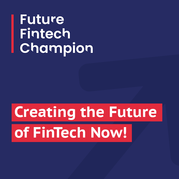 The Future FinTech Champions Programme